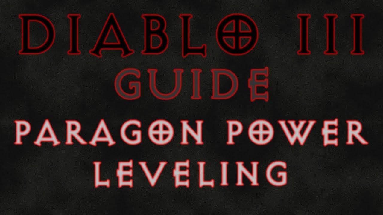 diablo 3 paragon power leveling guide