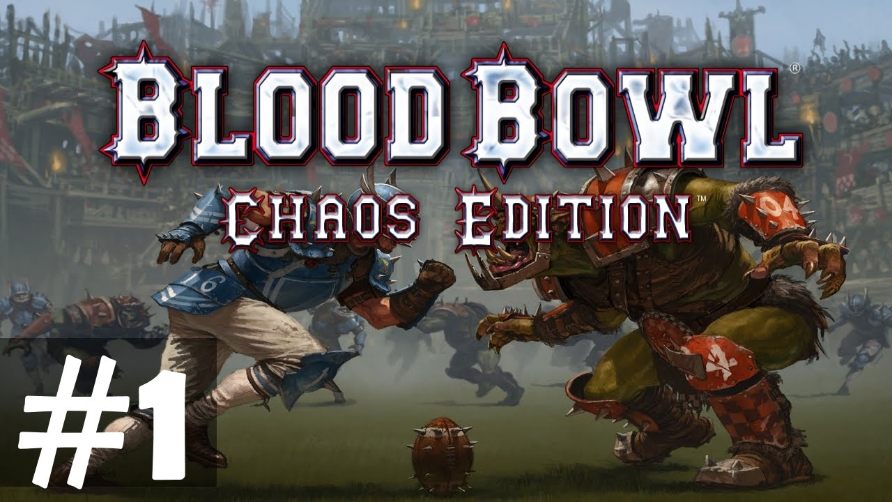 blood bowl 2 chao level guide