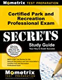 certified park and recreation professional exam secrets study guide