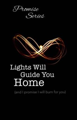 lights will guide you home artinya