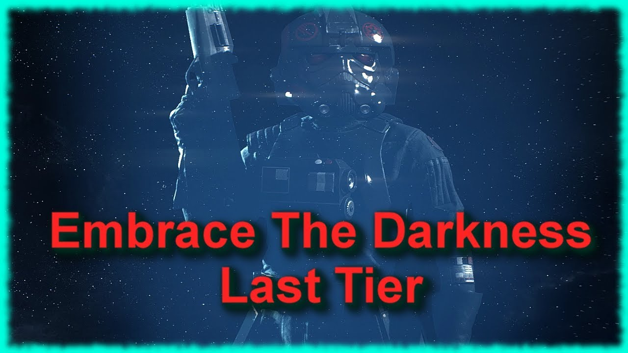 embrace the dark side tier 3 guide
